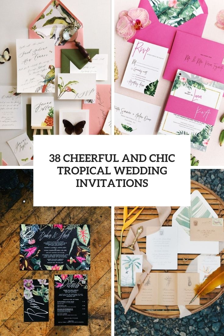 38 Cheerful And Chic Tropical Wedding Invitations