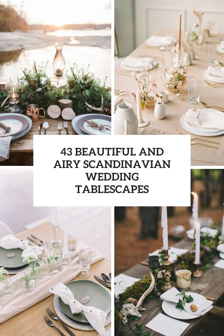 43 Beautiful And Airy Scandinavian Wedding Tablescapes