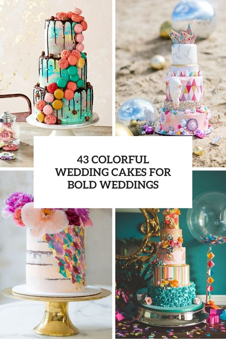 colorful wedding cakes for bold weddings cover