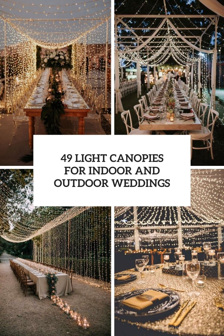 49 Light Canopies For Indoor And Outdoor Weddings