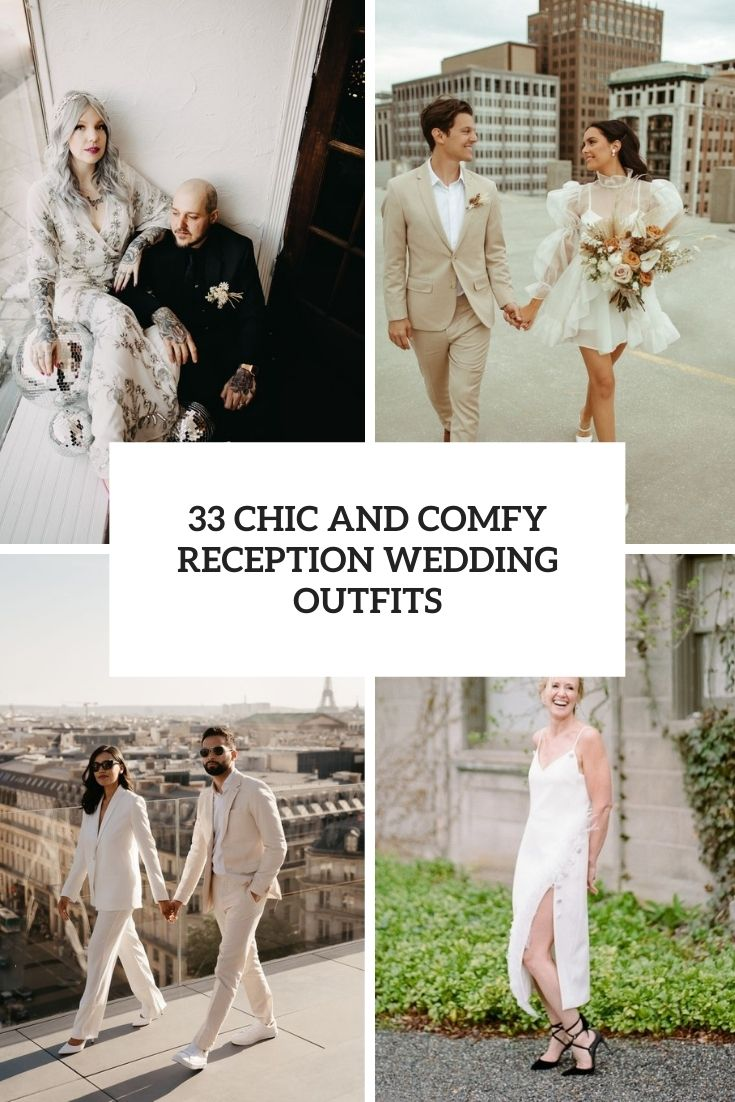 33 chic and comfy reception wedding outfits cover