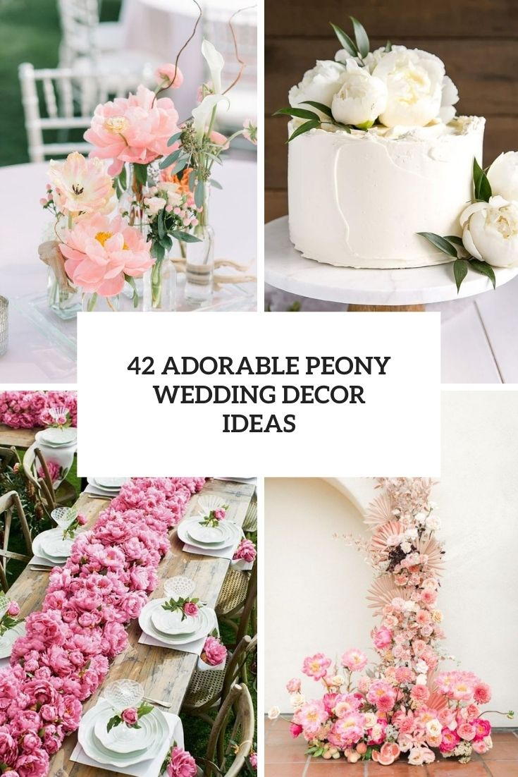 adorable peony wedding decor ideas cover
