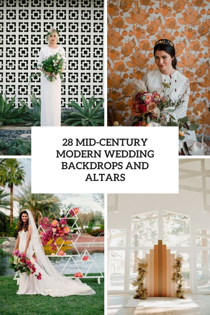 28 Mid-Century Modern Wedding Backdrops And Altars