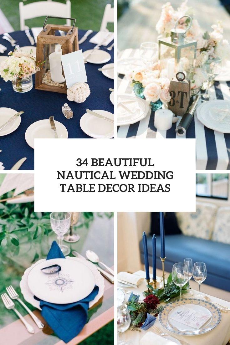 34 Beautiful Nautical Wedding Table Decor Ideas