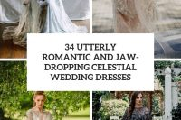 34 utterly romantic and jaw-dropping celestial wedding dresses cover
