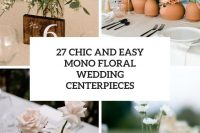 27 chic and easy mono floral wedding centerpieces cover