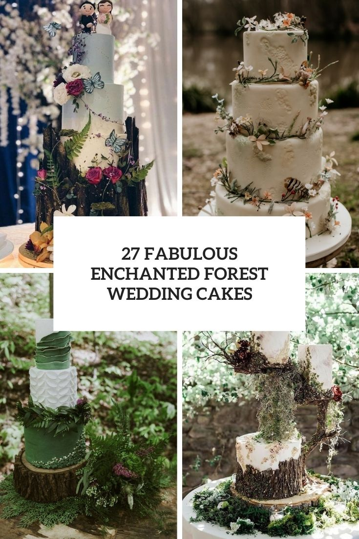 27 Fabulous Enchanted Forest Wedding Cakes