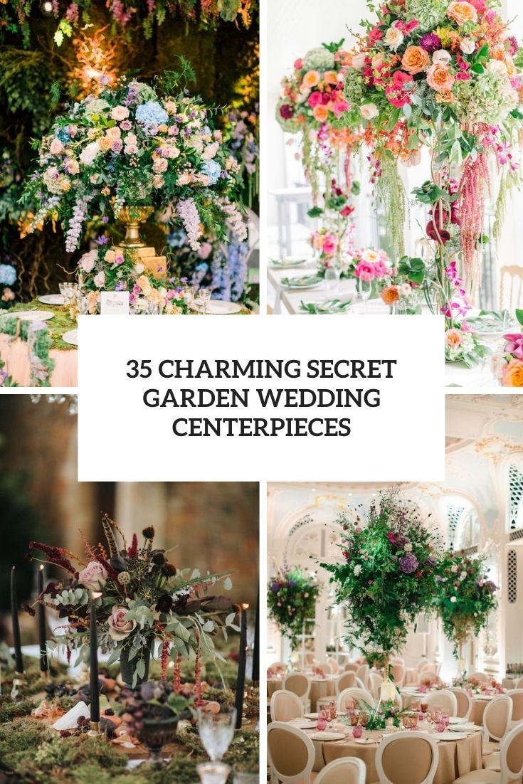35 Charming Secret Garden Wedding Centerpieces