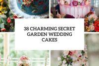 38 charming secret garden wedding cakes cover