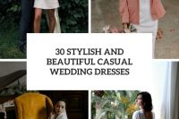 30 stylish and beautiful casual wedding dresses cover