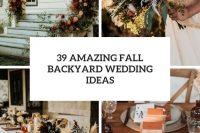 39 amazing fall backyard wedding ideas cover