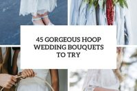 45 gorgeous hoop wedding bouquets to try cover
