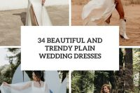 34 beautiful and trendy plain wedding dresses cover