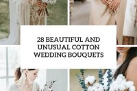28 beautiful and unusual cotton wedding bouquets cover