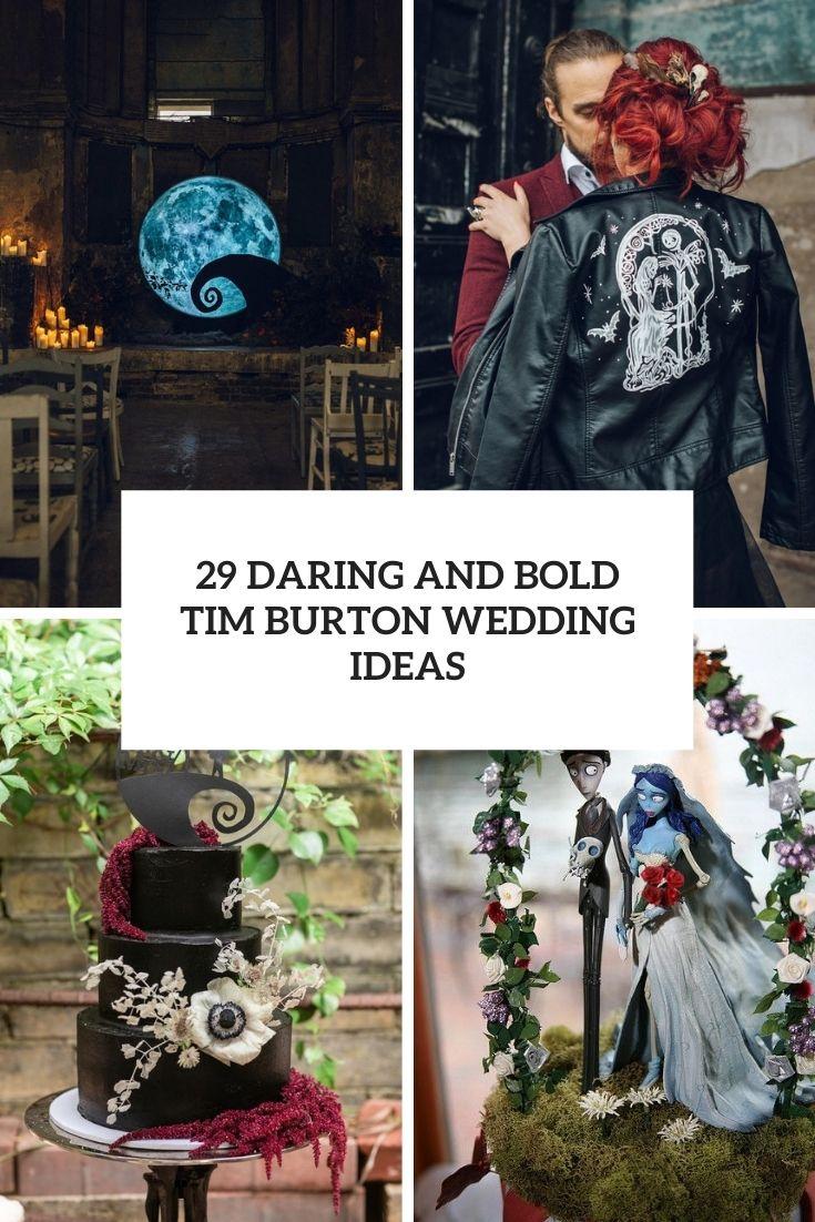 29 Daring And Bold Tim Burton Wedding Ideas