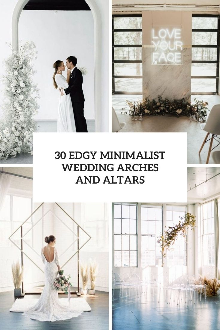 30 Edgy Minimalist Wedding Arches And Altars