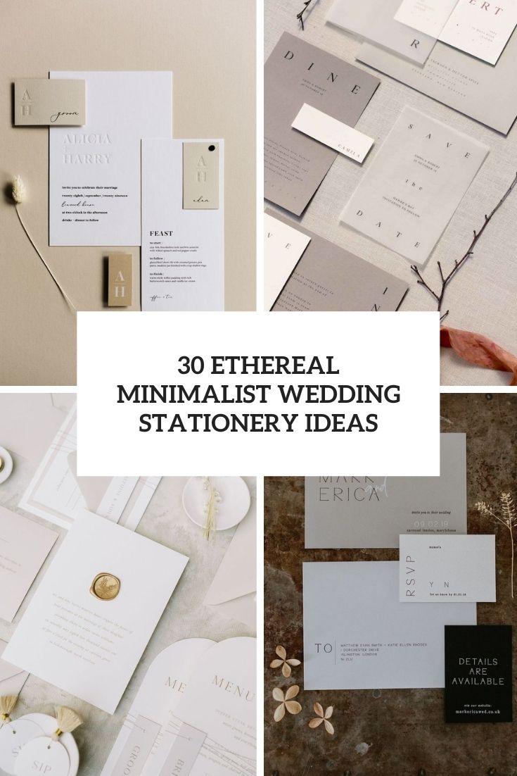 30 Ethereal Minimalist Wedding Stationery Ideas