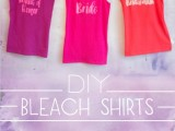 Funny DIY Bleach Shirts For Bride And Bridesmaids