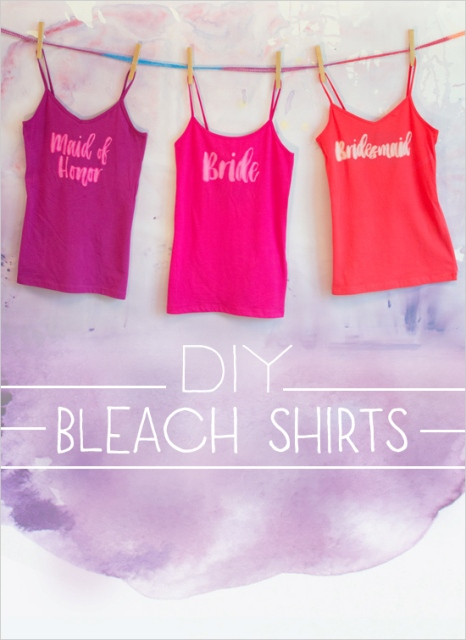 Funny DIY Bleach Shirts For Brides And Bridesmaids