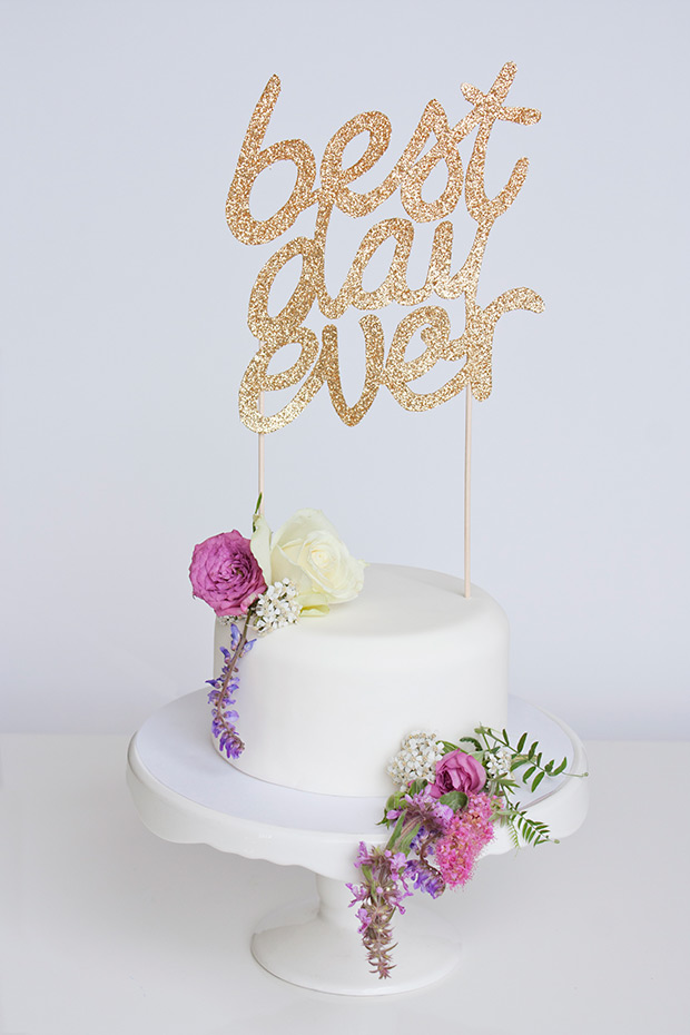 Sparkly DIY Best Day Ever Wedding Cake Topper